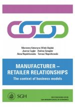 MANUFACTURER - RETAILER RELATIONSHIPS THE CONTEXT OF BUSINESS MODELS